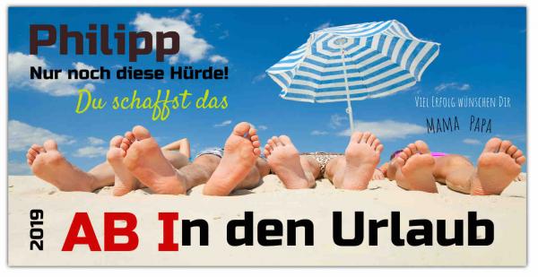 Abibanner | Ab in den Urlaub | Abi-Banner | Abi-Plakat | Abi Plakate | Abiturbanner | Abiturplakat | Abitur Plakat | Abi Plakat |