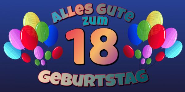 18. Geburtstag - Geburtstagsbanner zum 18ten - 200x100 cm - mit Saum und Ösen