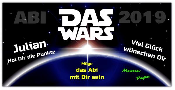 Abi Banner | Star Wars | Das Wars | Abiplakat | Abi Plakate | Abi-Banner | Abi | Abitur | Abiposter |