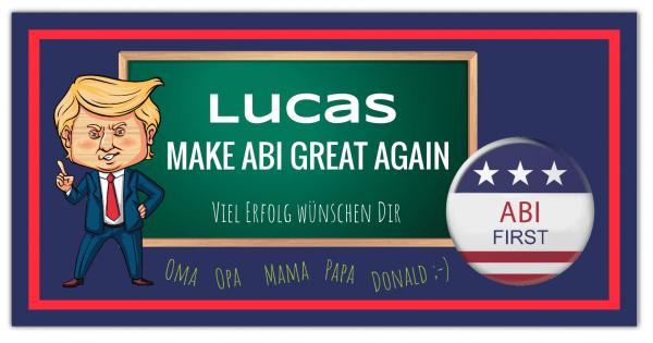 Abibanner | Abiplakat | Donald Trump | Abi-Plakat | Abi-Banner | Abi banner drucken | Abi |
